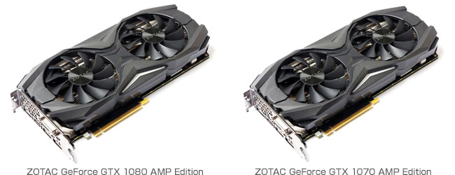 ZOTAC GeForce GTX 1080 1070 AMP Edition